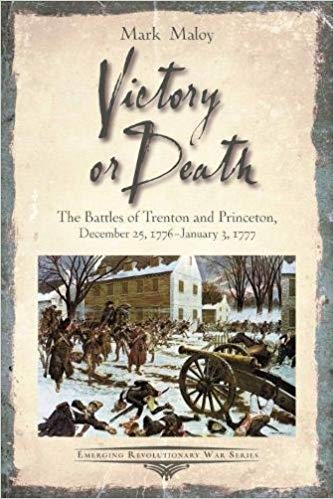 Victory or Death: The Battles of Trenton and Princeton Book Lecture: Nov 15