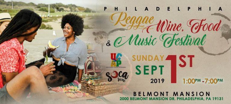 Philadelphia Reggae Wine, Food and Music Festival: September 1